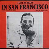 I Left My Heart In San Francisco sheet music by George Cory