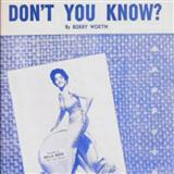 Don't You Know? sheet music by Bobby Worth