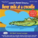 Never Smile At A Crocodile sheet music by Jack Lawrence