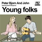 Young Folks sheet music by Peter, Bjorn & John