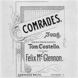 Comrades sheet music by Felix McGlennon