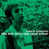 The Boy With The Arab Strap sheet music by Belle & Sebastian