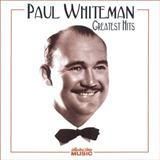Paul Whiteman & His Orchestra:I Saw Stars