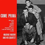 More Than Ever (Come Prima) sheet music by Marino Marini Quartet