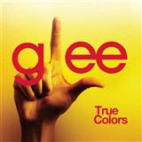 True Colours sheet music by Glee Cast