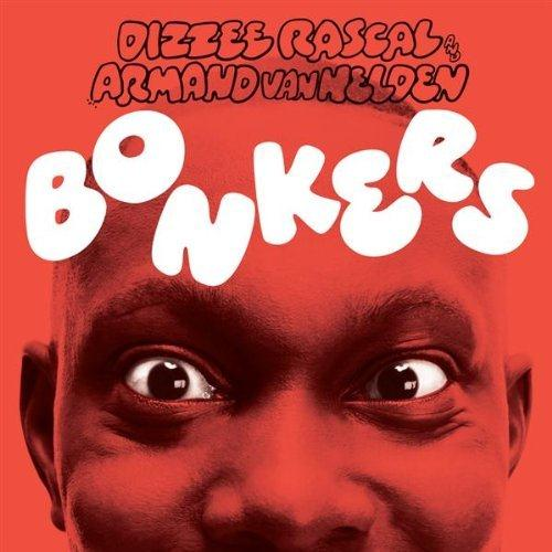 Dizzee Rascal Bonkers (feat. Calvin Harris & Chrome) cover art