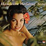 The Hawaiian Wedding Song sheet music by Julie Rogers