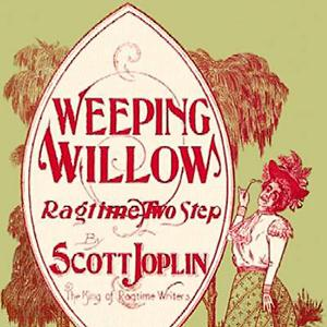 Scott Joplin Weeping Willow Rag cover art