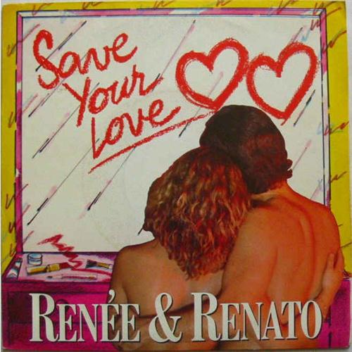 Renée and Renato Save Your Love cover art