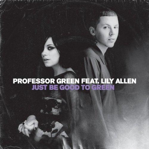 Professor Green Just Be Good To Green (feat. Lily Allen) cover art