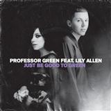Professor Green:Just Be Good To Green (feat. Lily Allen)