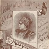 Daddy Wouldn't Buy Me A Bow-Wow sheet music by Joseph Tabrar