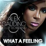 What A Feeling (feat. Kelly Rowland) sheet music by Alex Gaudino