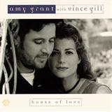 House Of Love sheet music by Amy Grant with Vince Gill