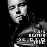 She Believes (in Me) sheet music by Ronan Keating