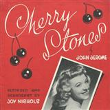 John Jerome:Cherry Stones