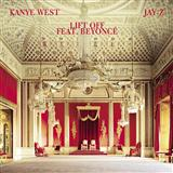 Lift Off (feat. Beyoncé) sheet music by Jay-Z & Kanye West
