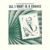Al Jacobs:All I Want Is A Chance