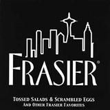 Tossed Salad And Scrambled Eggs (theme from Frasier) sheet music by Kelsey Grammar