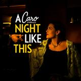 A Night Like This sheet music by Caro Emerald