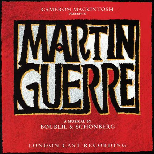 Boublil and Schonberg Live With Somebody You Love (from Martin Guerre) cover art