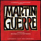 Live With Somebody You Love (from Martin Guerre) sheet music by Boublil and Schonberg