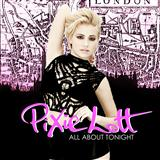 All About Tonight sheet music by Pixie Lott