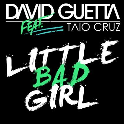 David Guetta Little Bad Girl (feat. Taio Cruz) cover art