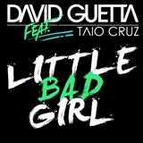 Little Bad Girl (feat. Taio Cruz) sheet music by David Guetta
