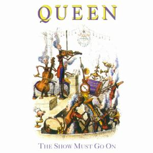 Queen The Show Must Go On cover art