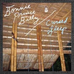 Bonnie 'Prince' Billy Cursed Sleep cover art