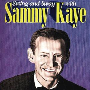 Sammy Kay Swing And Sway cover art