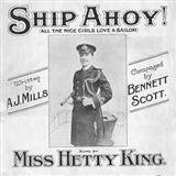 Ship Ahoy! (All The Nice Girls Love A Sailor) sheet music by Scott & Mills