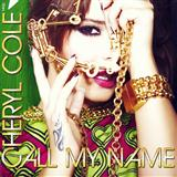Call My Name sheet music by Cheryl