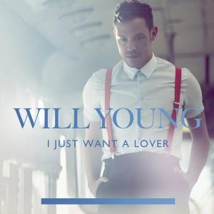 Will Young I Just Want A Lover cover art