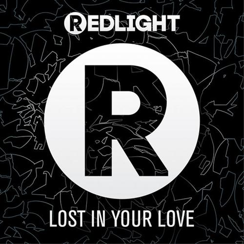 Redlight Lost In Your Love cover art