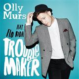 Troublemaker (feat. Flo Rida) sheet music by Olly Murs
