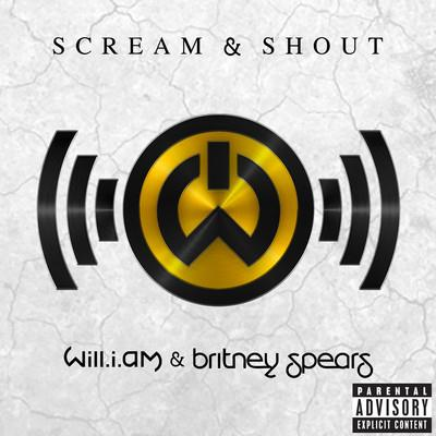 will.i.am Scream & Shout (feat. Britney Spears) cover art