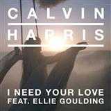 I Need Your Love (feat. Ellie Goulding) sheet music by Calvin Harris