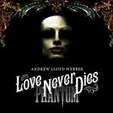 Love Never Dies sheet music by Andrew Lloyd Webber