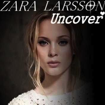 Zara Larsson Uncover cover art