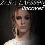 Uncover sheet music by Zara Larsson