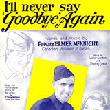 I'll Never Say Goodbye Again sheet music by Robert Rupen