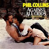 Against All Odds (Take A Look At Me Now) sheet music by Phil Collins
