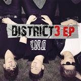 District 3:Dead To Me