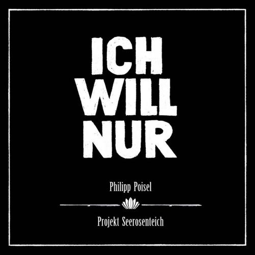 Philipp Poisel Ich Will Nur cover art