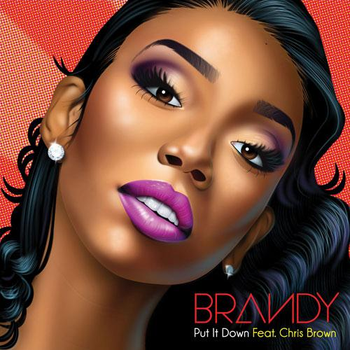 Brandy Put It Down (feat. Chris Brown) cover art