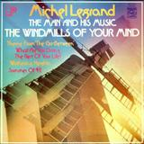 The Windmills Of Your Mind sheet music by Michael Legrand