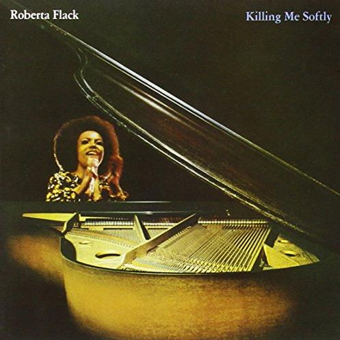 Roberta Flack Killing Me Softly With His Song cover art
