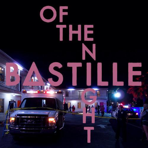 Bastille Of The Night cover art